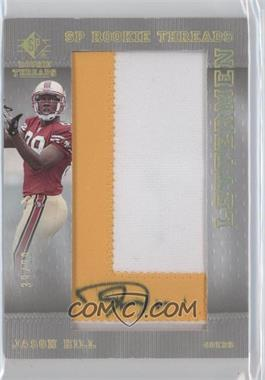 2007 SP Rookie Threads Lettermen Gold #152 - Jason Hill /99