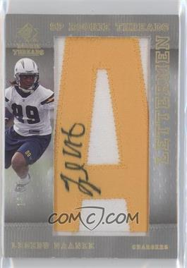2007 SP Rookie Threads Lettermen Gold #160 - Legedu Naanee /75