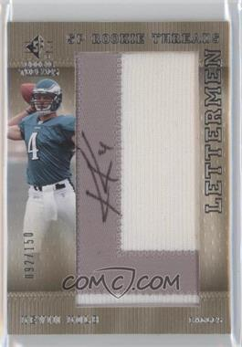 2007 SP Rookie Threads Rookie Lettermen Gold Name #117 - Kevin Kolb /150