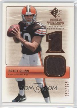 2007 SP Rookie Threads Rookie Threads Bronze #RT-BQ2 - Brady Quinn /225