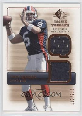 2007 SP Rookie Threads Rookie Threads Bronze #RT-TE - Trent Edwards /225