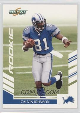 2007 Score - [Base] #351 - Calvin Johnson