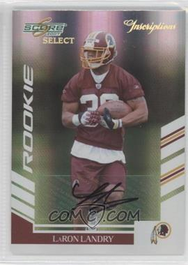 2007 Score Select Inscriptions [Autographed] #342 - LaRon Landry /50
