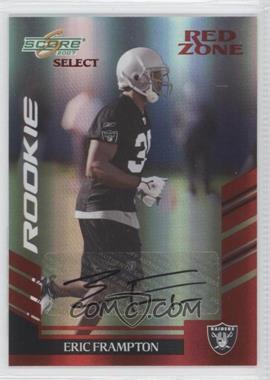 2007 Score Select Red Zone Autographs [Autographed] #318 - Eric Frampton /25
