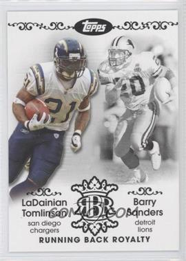 2007 Topps - Running Back Royalty #RBR-TS - LaDainian Tomlinson, Barry Sanders