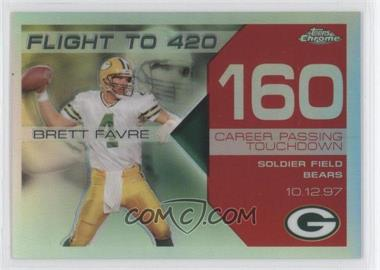 2007 Topps Chrome Multi-Year Issue Brett Favre Flight to 420 Red Refractor #BFC-BF160 - Brett Favre /10