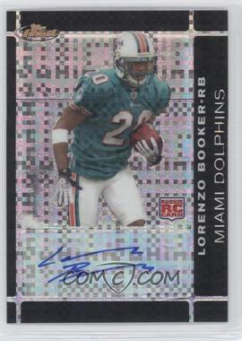 2007 Topps Finest Rookie Autographs Black X-Fractor [Autographed] #117 - Lorenzo Booker /10