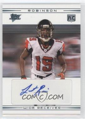 2007 Topps Performance Rookie Autographs [Autographed] #118 - Laurent Robinson