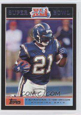 2007 Topps Super Bowl XLI Black #5 - LaDainian Tomlinson /199