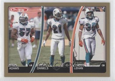 2007 Topps Total Gold #139 - Keith Adams, Travis Daniels, Michael Lehan
