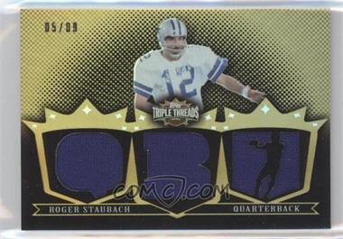 2007 Topps Triple Threads Relics Gold #TTR59 - Roger Staubach /9