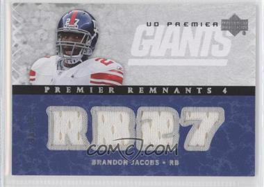 2007 UD Premier Premier Remnants 4 #PR4-BJ - Brandon Jacobs /99