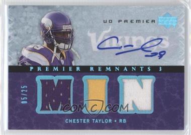 2007 UD Premier Remnants 3 Platinum Autographs [Autographed] #PR3-CT - Chester Taylor /25