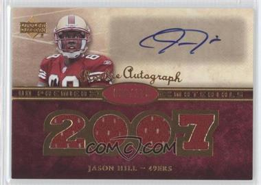 2007 UD Premier Rookie Autographed Materials #135 - Jason Hill /175