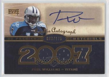 2007 UD Premier Rookie Autographed Materials #140 - Paul Williams /175