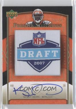 2007 UD Premier Stitchings Autographs [Autographed] #PS-16 - Kenny Irons /25