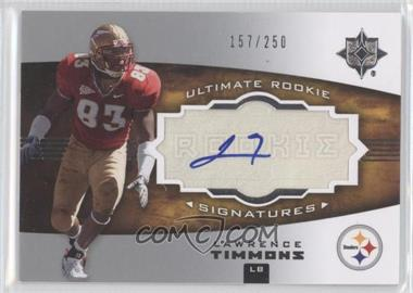 2007 Ultimate Collection - [Base] #149 - Lawrence Timmons /250