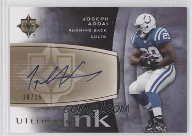 2007 Ultimate Collection Ultimate Ink #INK-JA - Joseph Addai /25