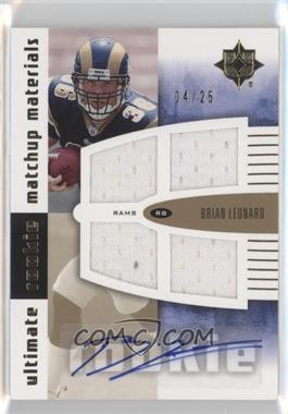 2007 Ultimate Collection Ultimate Rookie Match-Ups Materials Gold Parallel #URMM-LB - Brian Leonard /25