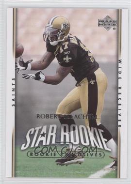 2007 Upper Deck - [Base] - Rookie Exclusives #294 - Robert Meachem
