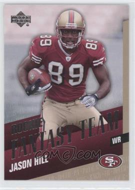 2007 Upper Deck [???] #RFT-JH - Jason Hill
