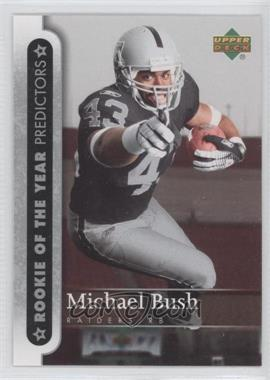 2007 Upper Deck [???] #ROY-MB - Michael Bush