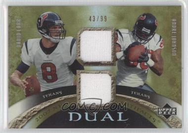 2007 Upper Deck Artifacts Dual Artifacts #DA-CJ - David Carr, Andre Johnson /99