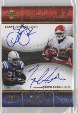 2007 Upper Deck Exquisite Collection [???] #TIX-JA - Joseph Addai, Larry Johnson /30