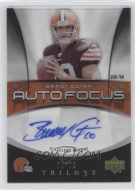 2007 Upper Deck Trilogy - Auto Focus #AF-BQ - Brady Quinn /33