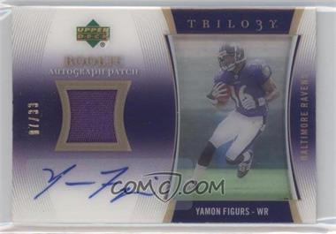 2007 Upper Deck Trilogy - Rookie Autograph Patch #RAP-YF - Yamon Figurs /33