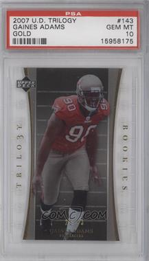 2007 Upper Deck Trilogy Gold #143 - Gaines Adams [PSA 10]