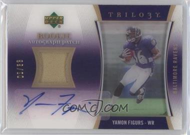 2007 Upper Deck Trilogy Rookie Autograph Patch #RAP-YF - Yamon Figurs /33