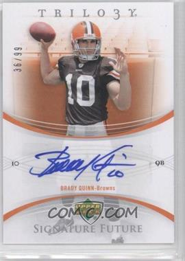 2007 Upper Deck Trilogy Signature Future #FS-BQ - Brady Quinn /99