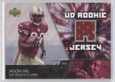 2007 Upper Deck UD Rookie Jersey #UDRJ-JH - Jason Hill