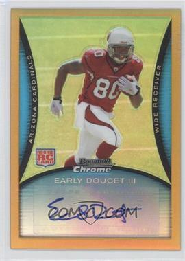 2008 Bowman Chrome - [Base] - Rookie Autographs Gold Refractor [Autographed] #BC96 - Early Doucet /25