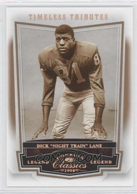2008 Donruss Classics Bronze Timeless Tributes #112 - Dick Lane /250