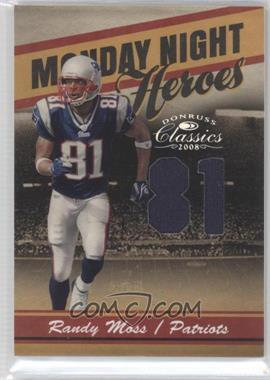 2008 Donruss Classics Monday Night Heroes Jersey Number Jerseys [Memorabilia] #MNH-7 - Randy Moss /81