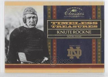 2008 Donruss Classics Timeless Treasures Gold #TT-4 - Knute Rockne /100