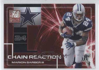 2008 Donruss Elite - Chain Reaction - Red #CR-16 - Marion Barber III /200