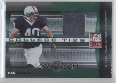 2008 Donruss Elite - College Ties - Jerseys [Memorabilia] #CT-14 - Dan Connor /150