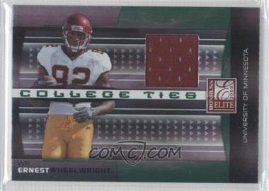 2008 Donruss Elite College Ties Jerseys [Memorabilia] #CT-12 - Ernie Wheelwright IV /150