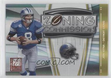 2008 Donruss Elite Zoning Commission Gold #ZC-27 - Jon Kitna /800