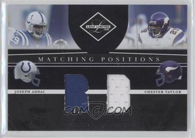 2008 Leaf Limited - Matching Positions #MP-12 - Chester Taylor, Joseph Addai /100