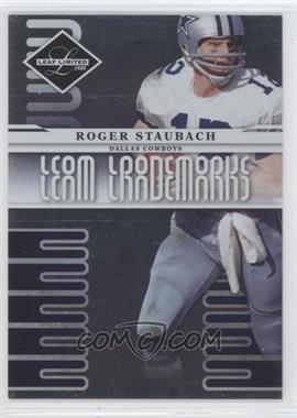 2008 Leaf Limited - Team Trademarks #T-6 - Roger Staubach /999