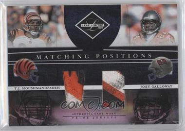 2008 Leaf Limited Matching Positions Prime #MP-18 - T.J. Houshmandzadeh, Joey Galloway /25