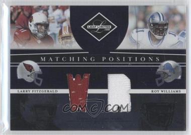 2008 Leaf Limited Matching Positions #MP-6 - Larry Fitzgerald, Roy Williams /100