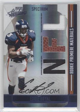 2008 Playoff Absolute Memorabilia Rookie Premiere Materials Spectrum Die-Cut NFL Prime Signatures [Autographed] [Memorabilia] #277 - Eddie Royal /10