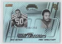 Dick Butkus, Mike Singletary /250