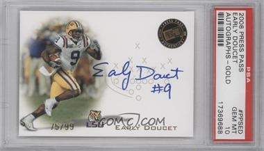 2008 Press Pass Signings Gold #PPS-ED - Early Doucet /99 [PSA 10]