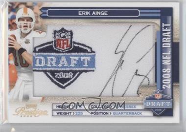 2008 Prestige - NFL Draft Class - Draft Logo Patch Signatures [Autographed] #NFLC-3 - Erik Ainge /250
